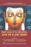 Phật giáo vùng Mê-kông: Lịch sử và hội nhập