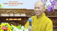 Phương Trời Thong Dong 9: ĐĐ. TS. Thích Minh Nhẫn