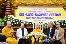"""TP.HCM: Lễ ra mắt album nhạc """"Quê hương - Đạo pháp Việt Nam"""" tại chùa Giác Ngộ"""