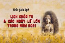 Lịch khóa tu và các ngày lễ lớn trong năm 2021 tại chùa Giác Ngộ